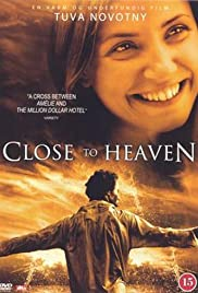 Close to Heaven Poster