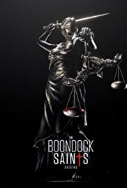 The Boondock Saints: Origins