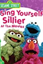 Sesame Street: Sing Yourself Sillier at the Movies (1997) Poster