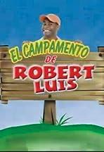 El Campamento de Robert Luis