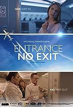 Entrance No Exit