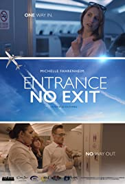 Entrance No Exit Poster