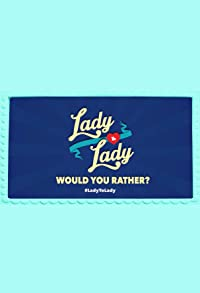 Primary photo for Would You Rather Lady to Lady