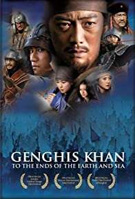 Primary photo for Genghis Khan: To the Ends of the Earth and Sea