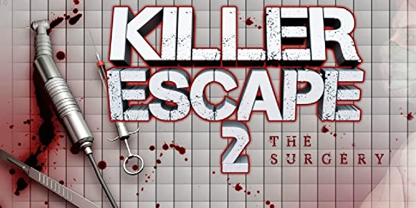 Watch tv fox movies Killer Escape 2: The Surgery [2k]