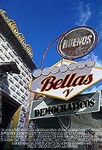 Buenos, Bellas y Democráticos
