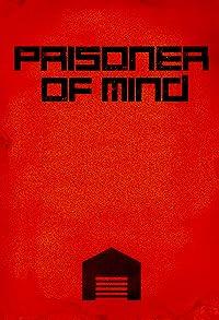 Primary photo for Prisoner of Mind