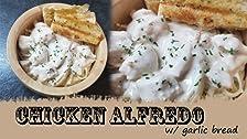 Chicken Alfredo with Garlic Bread
