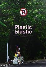 Plastic Blastic