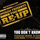 Eminem Feat. 50 Cent, Cashis, Lloyd Banks: You Don't Know (2006)