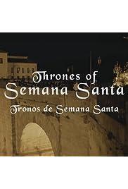 Thrones of Semana Santa