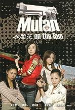 Mulan on the Run