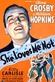 She Loves Me Not (1934) Poster - Movie Forum, Cast, Reviews