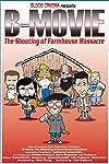 B-Movie: The Shooting of 'Farmhouse Massacre' (2002)