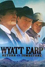 Wyatt Earp: Return to Tombstone (1994) Poster - Movie Forum, Cast, Reviews