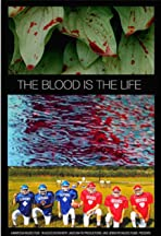 The Blood is the Life