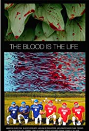 The Blood is the Life Poster