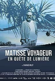 Matisse voyageur, en quête de lumière (2020)