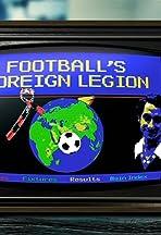 Football's Foreign Legion