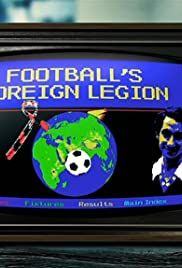 Football's Foreign Legion Poster