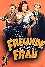 Die Freunde meiner Frau (1949) Poster