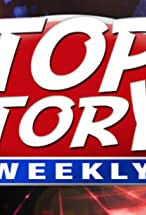 Primary image for Top Story! Weekly