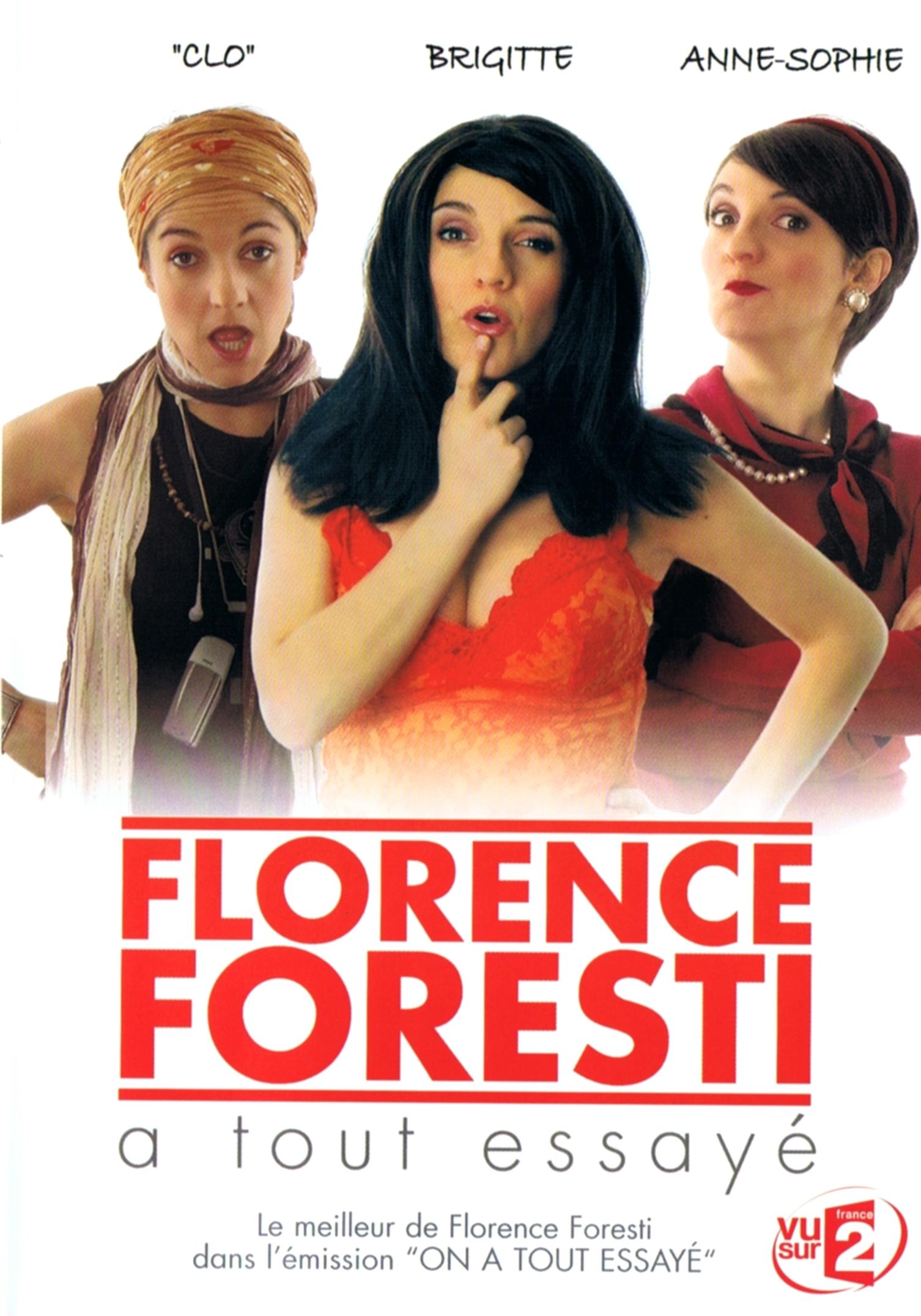 florence foresti a tout essayé