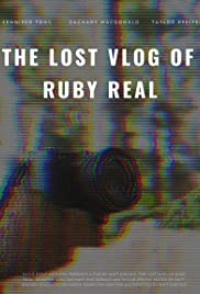 The Lost Vlog of Ruby Real Poster