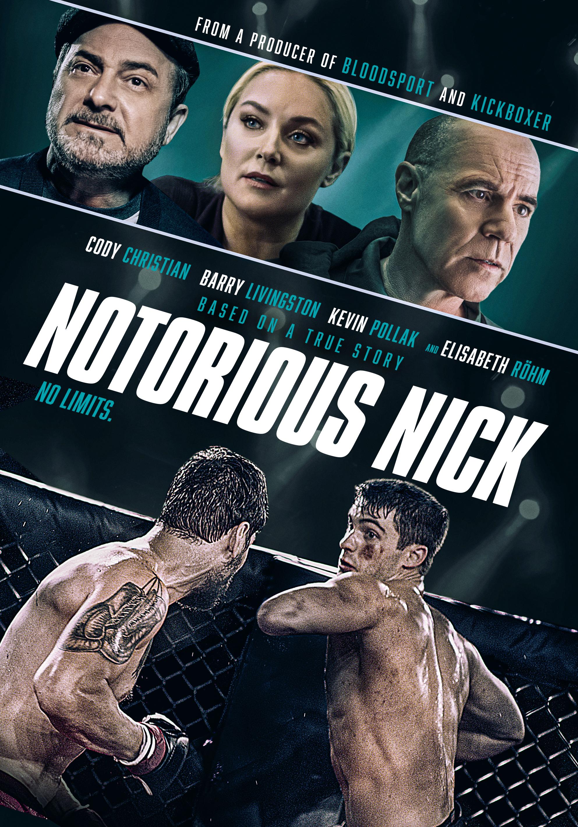 Phim Đấu Sĩ Nick - Notorious Nick (2021)