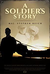 Action movies full free download A Soldiers Story: Major Stephen Reich [480x272]