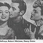 Robert Mitchum, Nancy Gates, and Anne Jeffreys in Nevada (1944)
