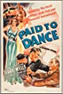 Paid to Dance (1937) Poster