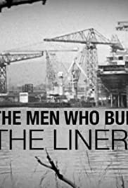 The Men Who Built the Liners Poster