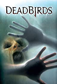Dead Birds (2004)