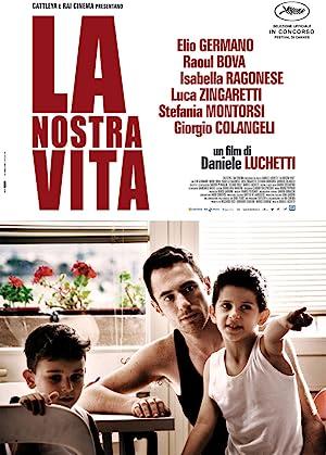 La nostra vita (2010) Streaming Complet Gratuit en Version Française