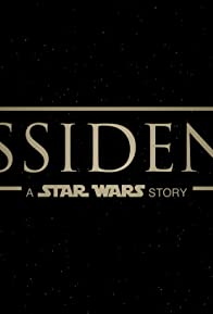 Primary photo for Dissidents: A Star Wars Story