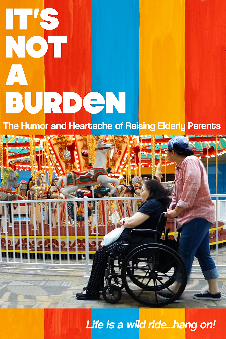 watch It's Not a Burden: The Humor and Heartache of Raising Elderly Parents on soap2day