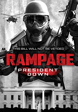 Where to stream Rampage: President Down