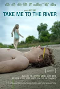 Primary photo for Take Me to the River