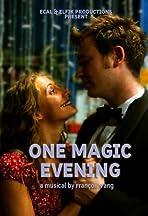 One Magic Evening