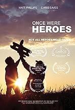 Once Were Heroes