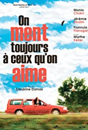 On ment toujours à ceux qu'on aime Poster