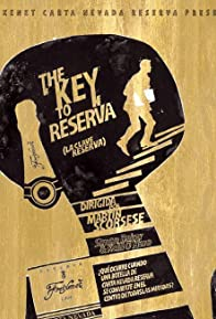 Primary photo for The Key to Reserva