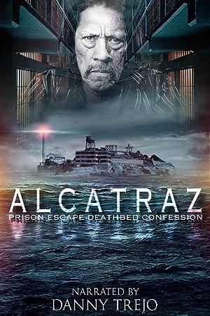 Where to stream Alcatraz Prison Escape: Deathbed Confession