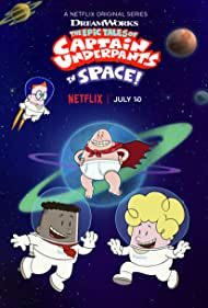 The Epic Tales of Captain Underpants in Space (2020)