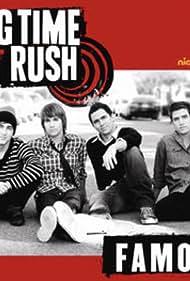 Big Time Rush: Famous (2010)