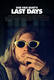 Last Days (2005) Poster - Movie Forum, Cast, Reviews