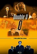 Double-O-Zero