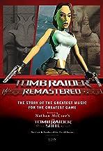 Tomb Raider Remastered