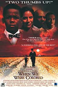 Once Upon a Time... When We Were Colored (1995)
